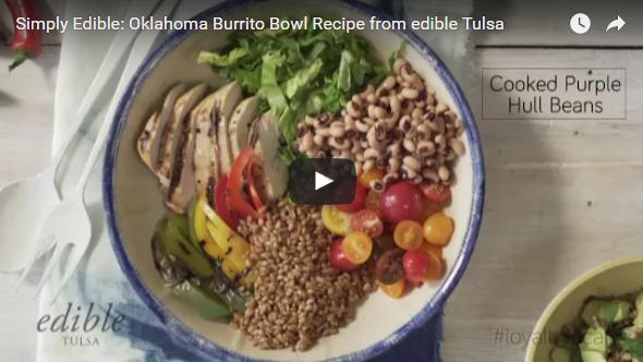 Simply Edible video recipe for Oklahoma burrito bowl from edible Tulsa